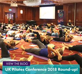 UK Pilates Conference 2018 Round Up